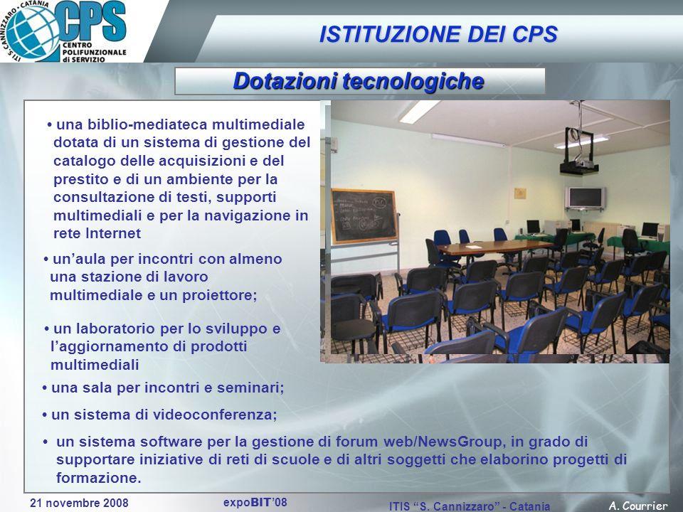 21 novembre 2008 A. Courrier ITIS S. Cannizzaro - Catania expo BIT 08 una biblio-mediateca multimediale dotata di un sistema di gestione del catalogo