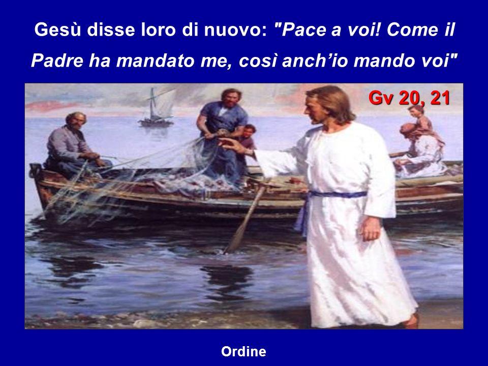 Gesù disse loro di nuovo: Pace a voi.