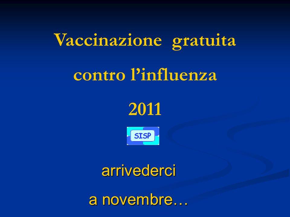 Vaccinazione gratuita contro linfluenza 2011 arrivederci a novembre…