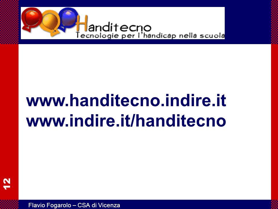 12 Flavio Fogarolo – CSA di Vicenza www.handitecno.indire.it www.indire.it/handitecno
