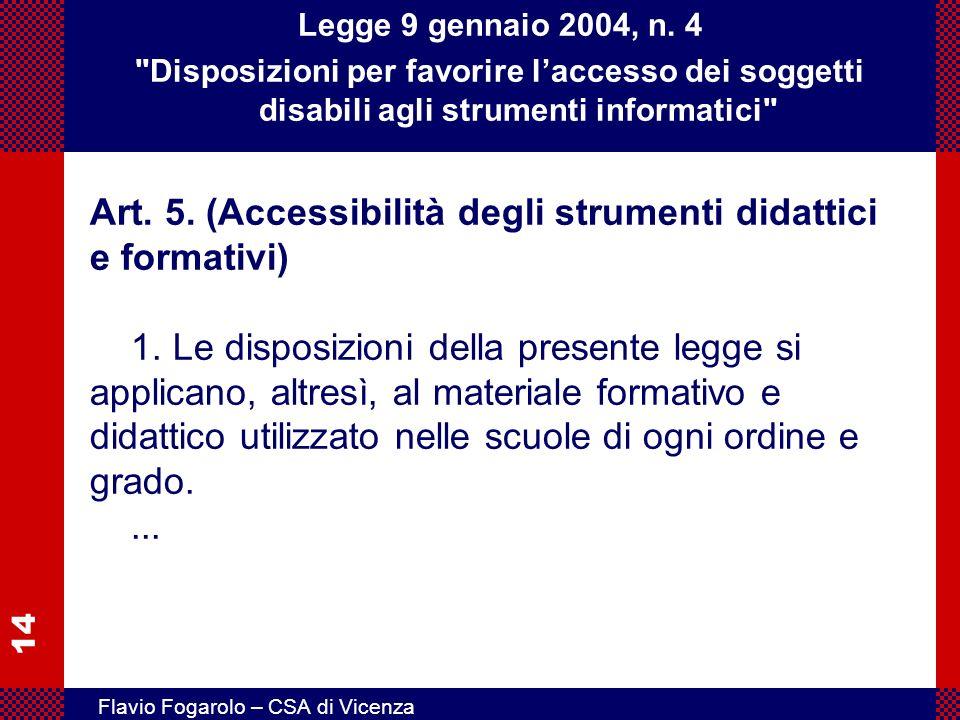 14 Flavio Fogarolo – CSA di Vicenza Legge 9 gennaio 2004, n. 4