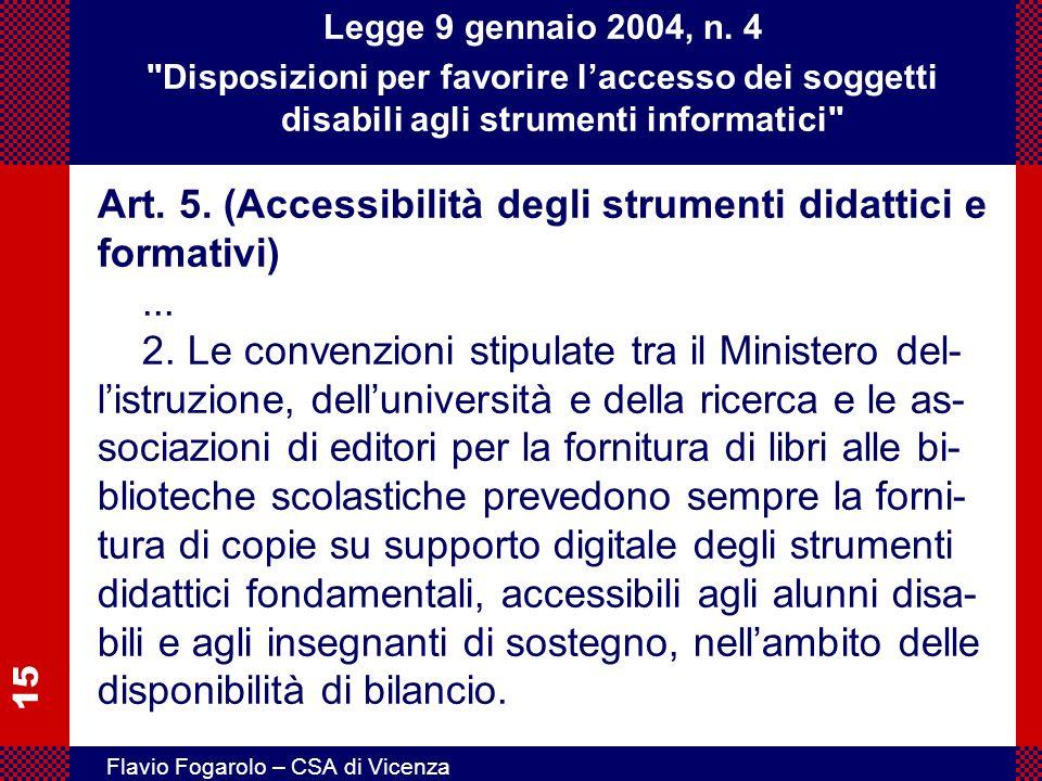 15 Flavio Fogarolo – CSA di Vicenza Legge 9 gennaio 2004, n. 4