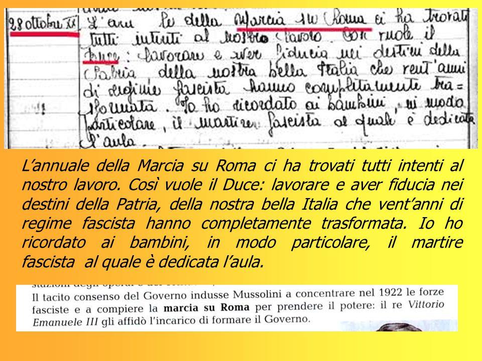 Lannuale della Marcia su Roma ci ha trovati tutti intenti al nostro lavoro. Così vuole il Duce: lavorare e aver fiducia nei destini della Patria, dell