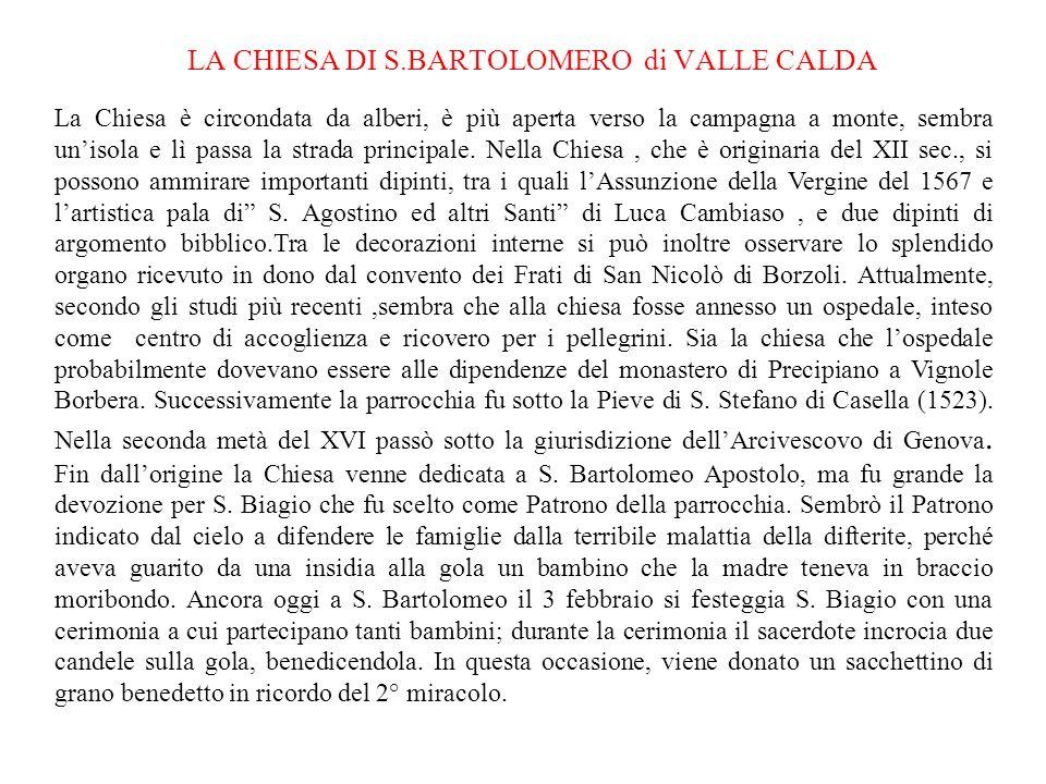 Savignone ospita, in località San Bartolomeo, presso le scuole materne Stefano Garrè, la sezione archeologica del Museo Storico dellAlta Valle Scrivia