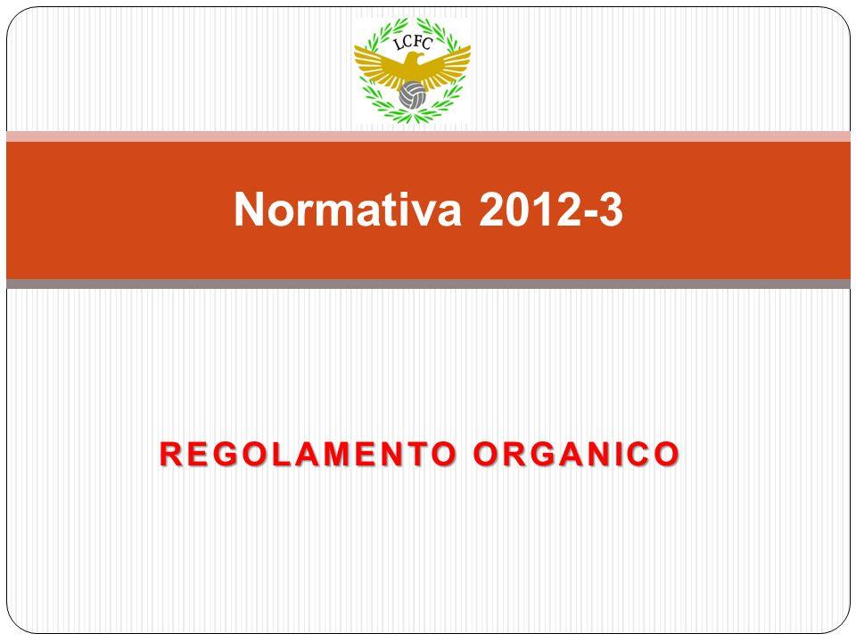 REGOLAMENTO ORGANICO Normativa 2012-3
