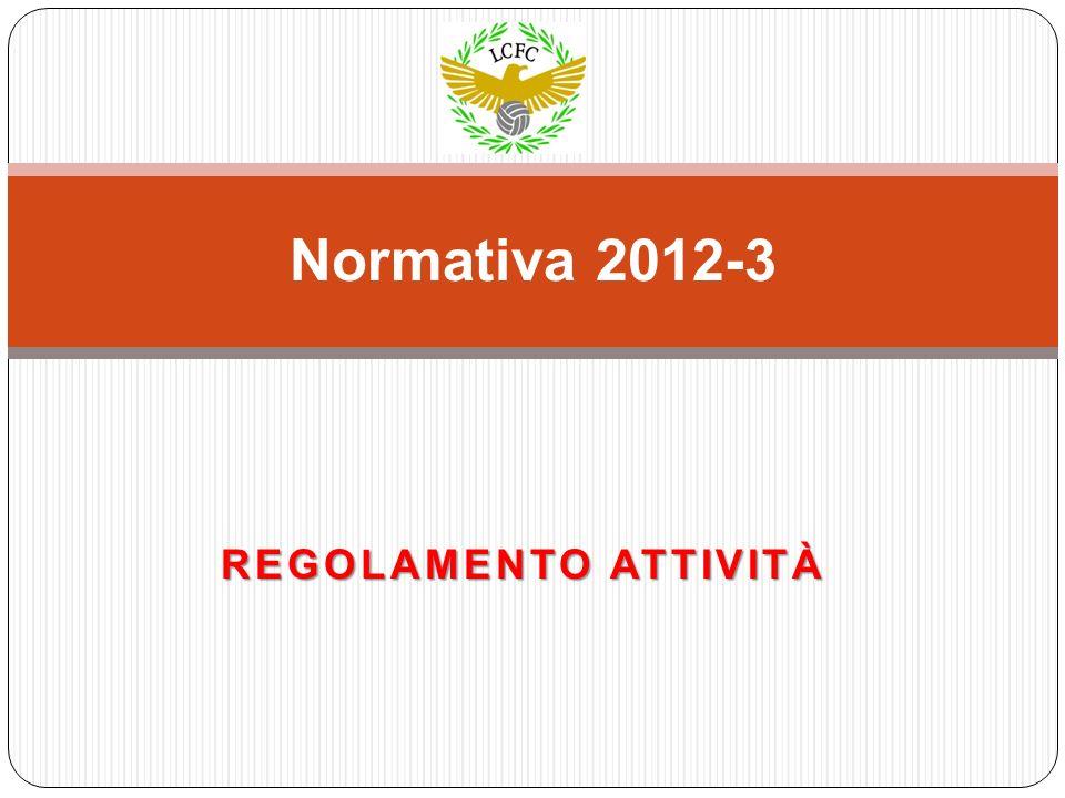 REGOLAMENTO ATTIVITÀ Normativa 2012-3