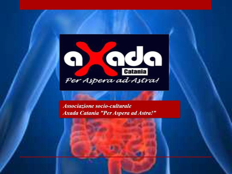 Associazione socio-culturale Axada Catania Per Aspera ad Astra! Associazione socio-culturale Axada Catania Per Aspera ad Astra!