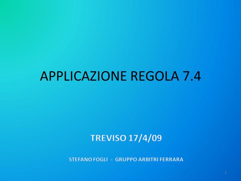 APPLICAZIONE REGOLA 7.4 1