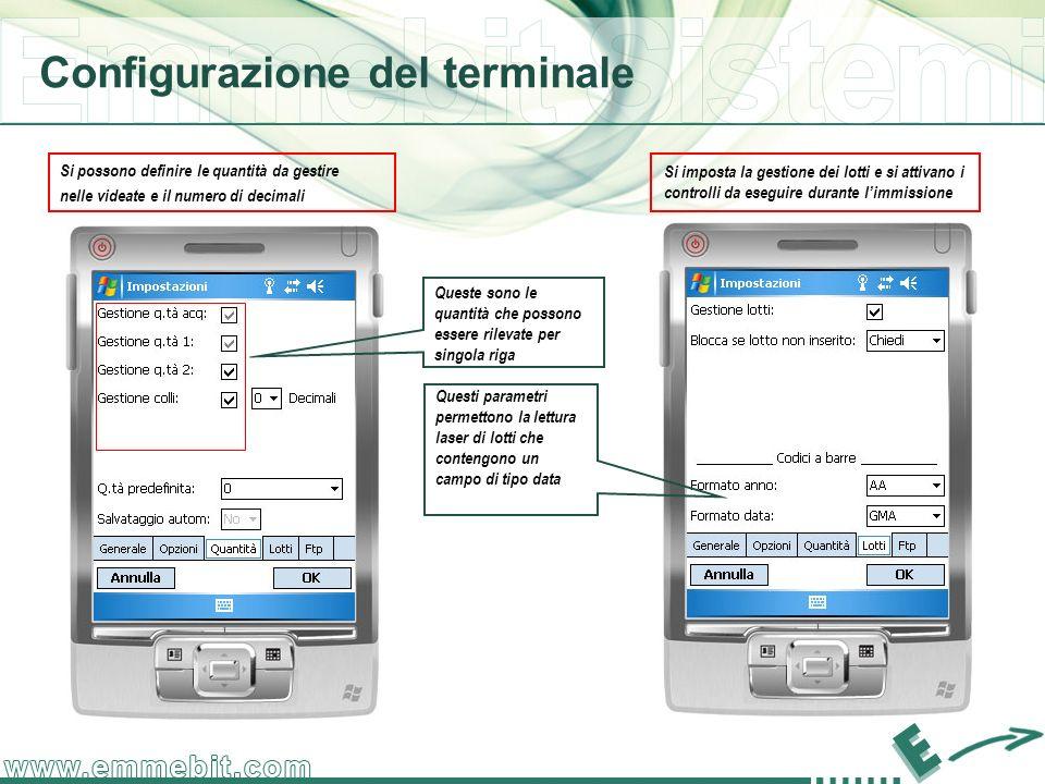 Configurazione del terminale Si possono definire le quantità da gestire nelle videate e il numero di decimali Queste sono le quantità che possono esse