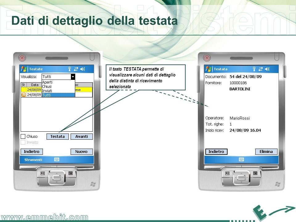 Dati di dettaglio della testata Il tasto TESTATA permette di visualizzare alcuni dati di dettaglio della distinta di ricevimento selezionata