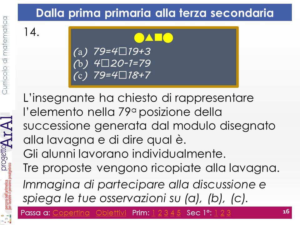 15.Prova a rispondere anche tu alla domanda dellinsegnante.
