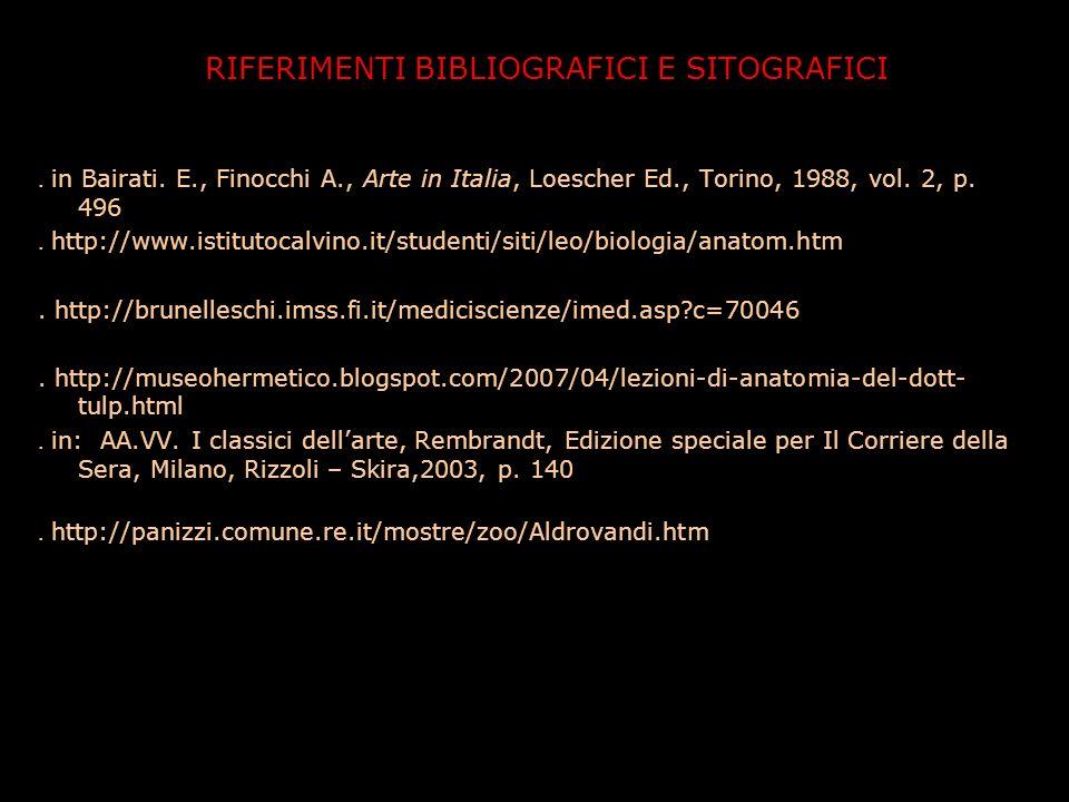 RIFERIMENTI BIBLIOGRAFICI E SITOGRAFICI. in Bairati. E., Finocchi A., Arte in Italia, Loescher Ed., Torino, 1988, vol. 2, p. 496. http://www.istitutoc