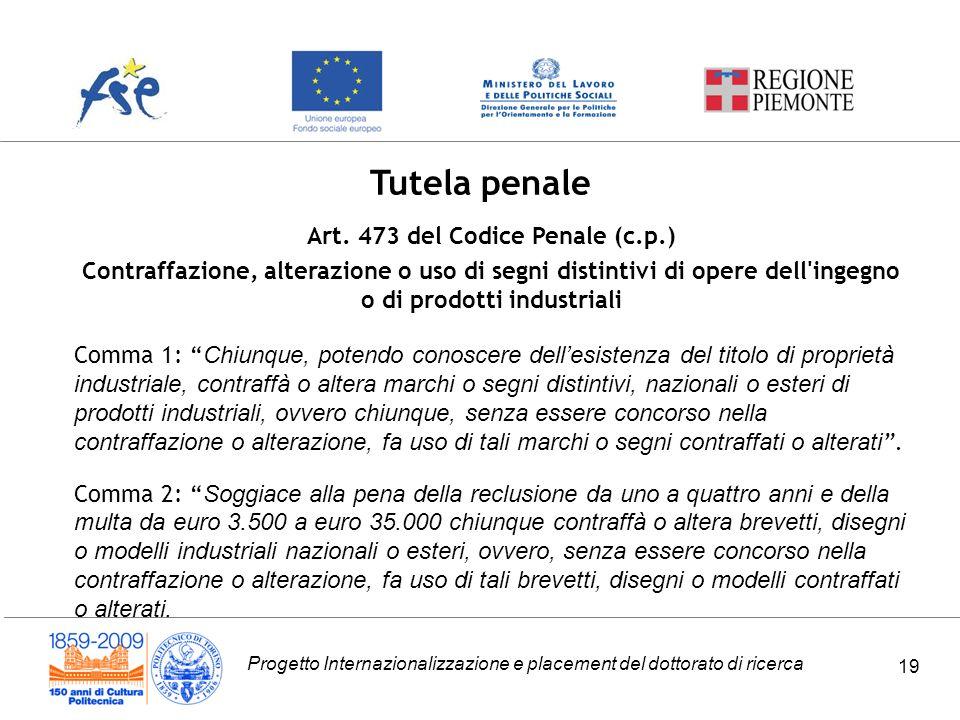 Progetto Internazionalizzazione e placement del dottorato di ricerca 19 Tutela penale Art.