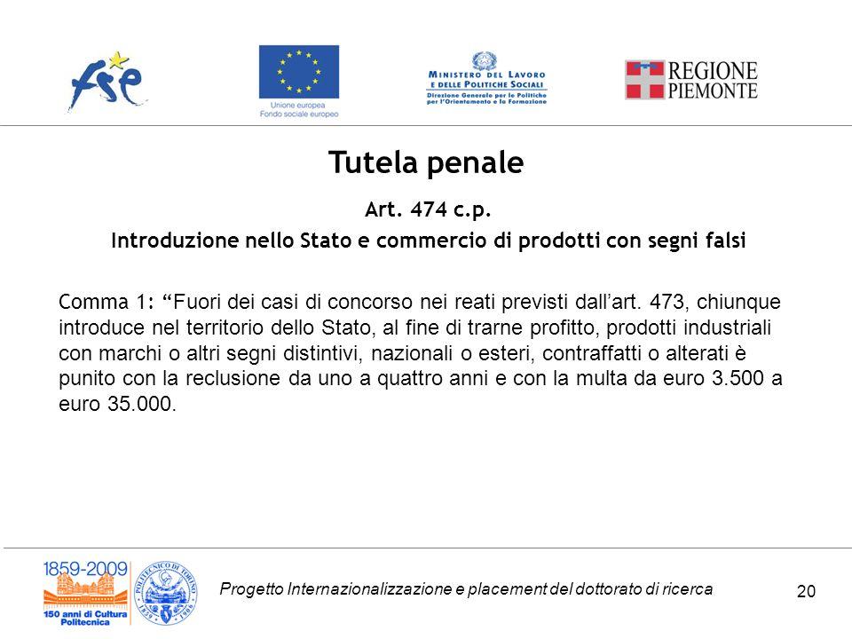 Progetto Internazionalizzazione e placement del dottorato di ricerca 20 Tutela penale Art.
