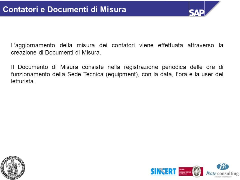 Laggiornamento della misura dei contatori viene effettuata attraverso la creazione di Documenti di Misura. Il Documento di Misura consiste nella regis