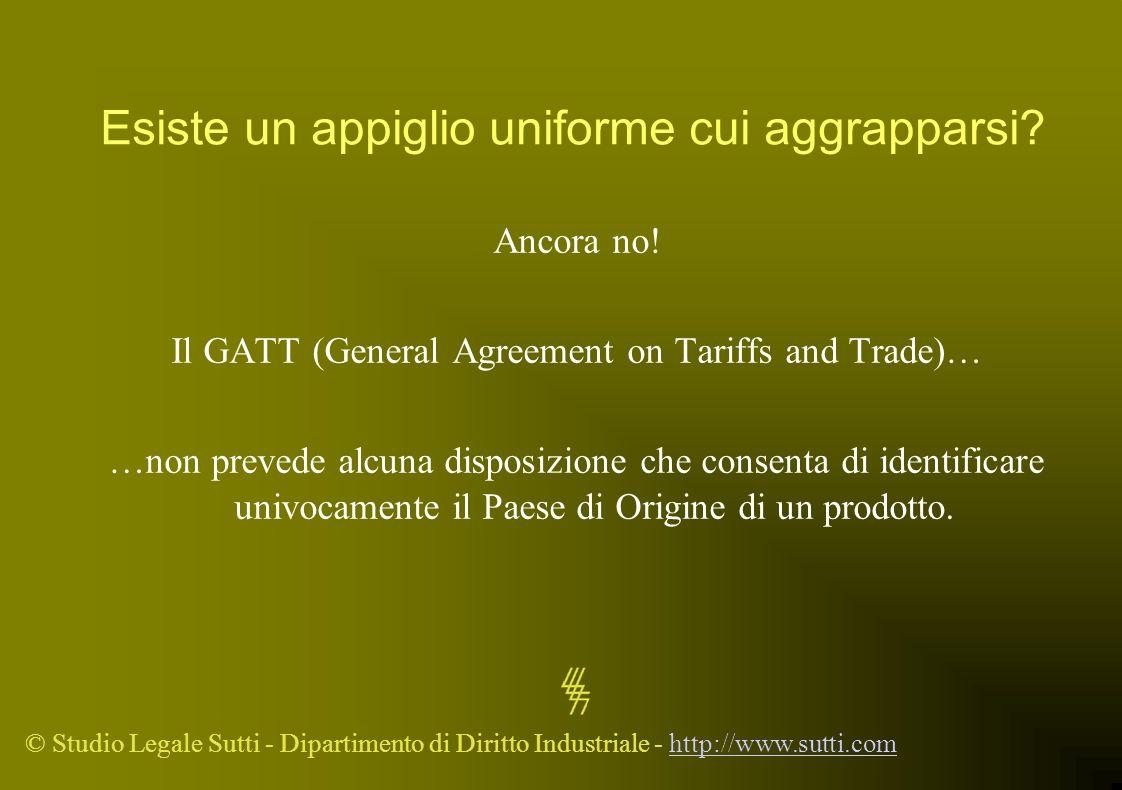© Studio Legale Sutti - Dipartimento di Diritto Industriale - http://www.sutti.comhttp://www.sutti.com Esiste un appiglio uniforme cui aggrapparsi? An