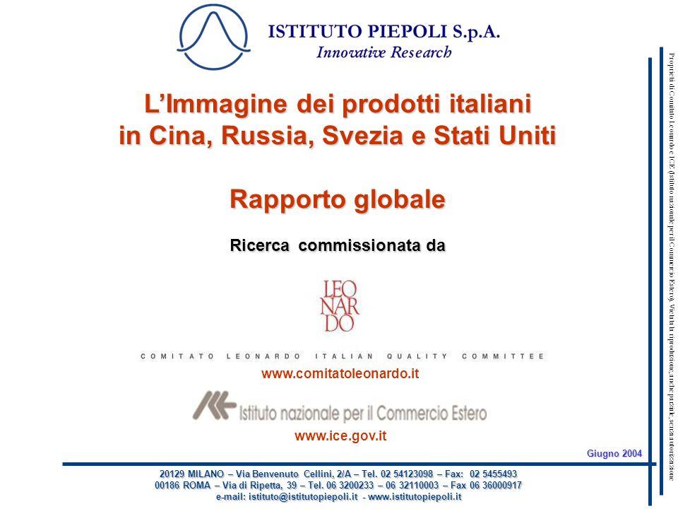 Questo report è di proprietà esclusiva del Comitato Leonardo e dellIstituto nazionale per il Commercio Estero www.comitatoleonardo.it www.ice.gov.it 20129 MILANO – Via Benvenuto Cellini, 2/A – Tel.