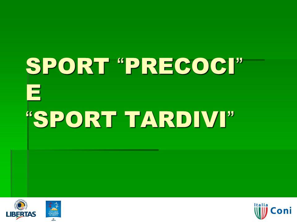 SPORT PRECOCI ESPORT TARDIVI 03/04/2014 Giorgio Visintin - Polisportività o multilateralità? 27