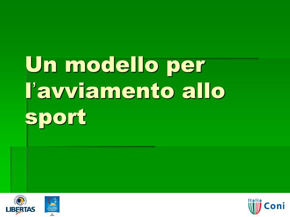 Un modello per lavviamento allo sport Giorgio Visintin - Un progetto per lo sport 7