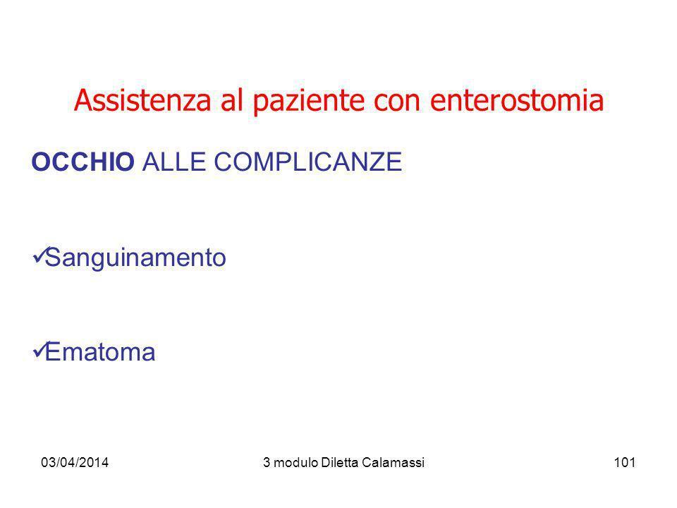 03/04/20143 modulo Diletta Calamassi102 OCCHIO ALLE COMPLICANZE.
