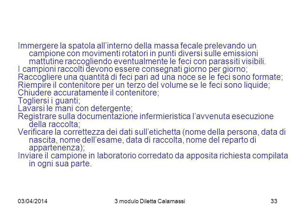 03/04/20143 modulo Diletta Calamassi34 VALUTAZIONE DEL RISULTATO.