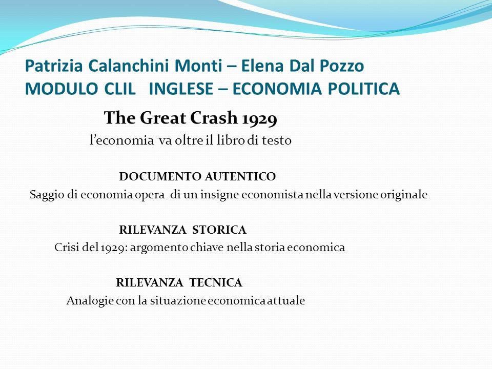 Patrizia Calanchini Monti – Elena Dal Pozzo MODULO CLIL INGLESE – ECONOMIA POLITICA The Great Crash 1929 leconomia va oltre il libro di testo DOCUMENT