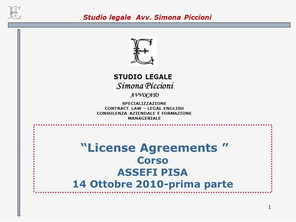 22 License Agreement 2.- Occorrerà, poi, delineare l ambito di utilizzazione da parte del licenziatario Per es:….