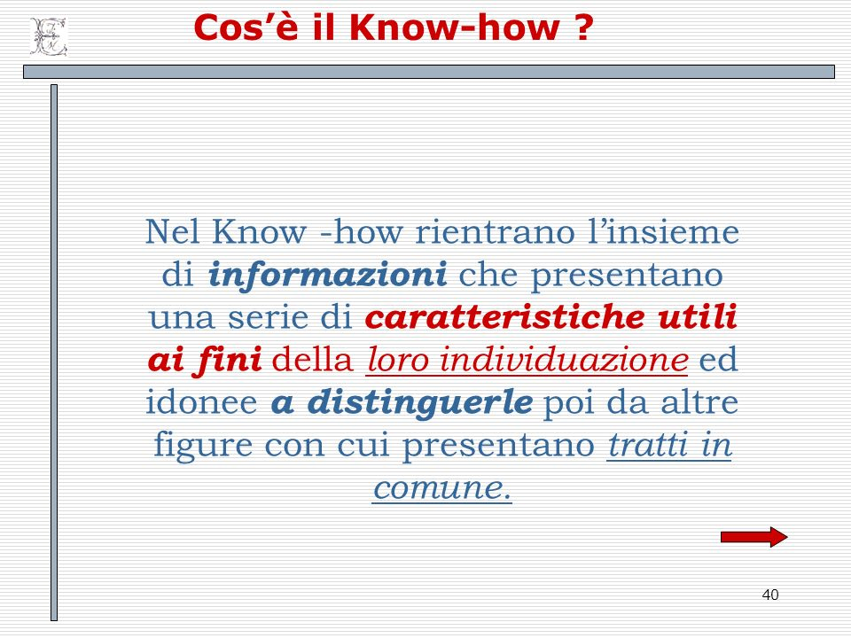 40 Cosè il Know-how .