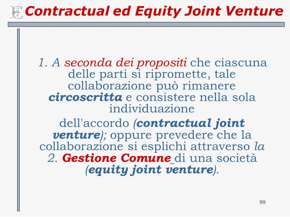 99 Contractual ed Equity Joint Venture 1.