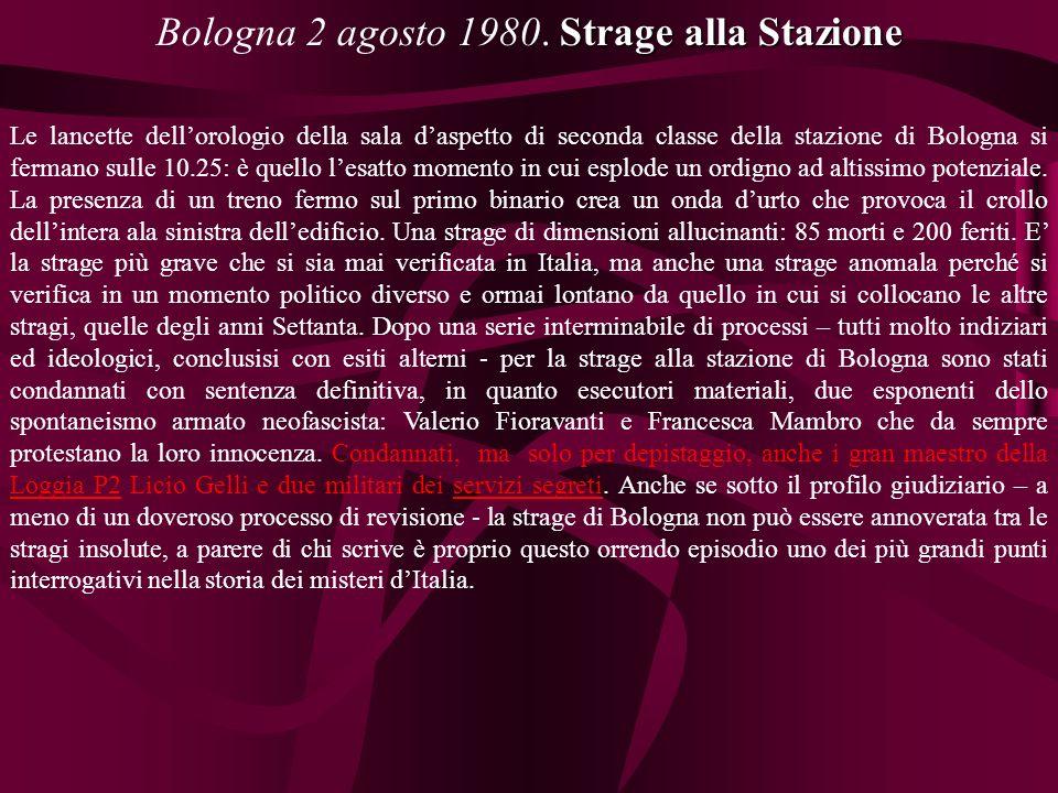 Strage alla Stazione Bologna 2 agosto 1980.