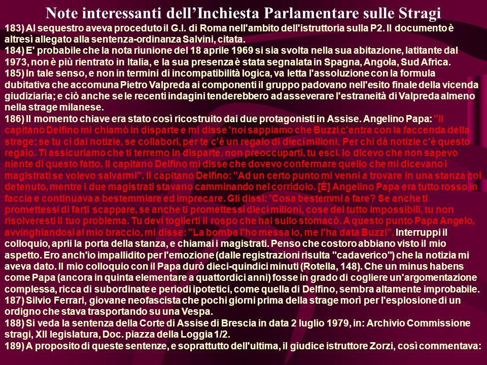 Note interessanti dellInchiesta Parlamentare sulle Stragi 183) Al sequestro aveva proceduto il G.I.
