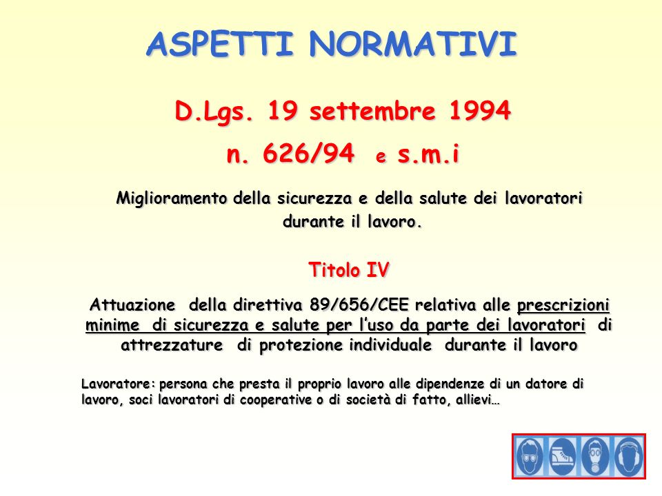 ASPETTI NORMATIVI D.Lgs.14 agosto 1996 n.