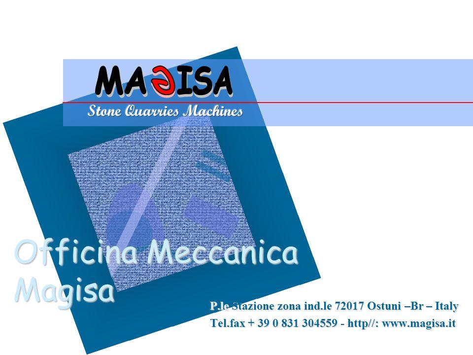 Officina Meccanica Magisa P.le Stazione zona ind.le 72017 Ostuni –Br – Italy Tel.fax + 39 0 831 304559 - http//: www.magisa.it Per aggiungere alla diapositiva il logo della società: Scegliere Immagine dal menu Inserisci Individuare il file con il logo della società Scegliere OK Per ridimensionare il logo: Fare clic su un punto qualsiasi del logo.