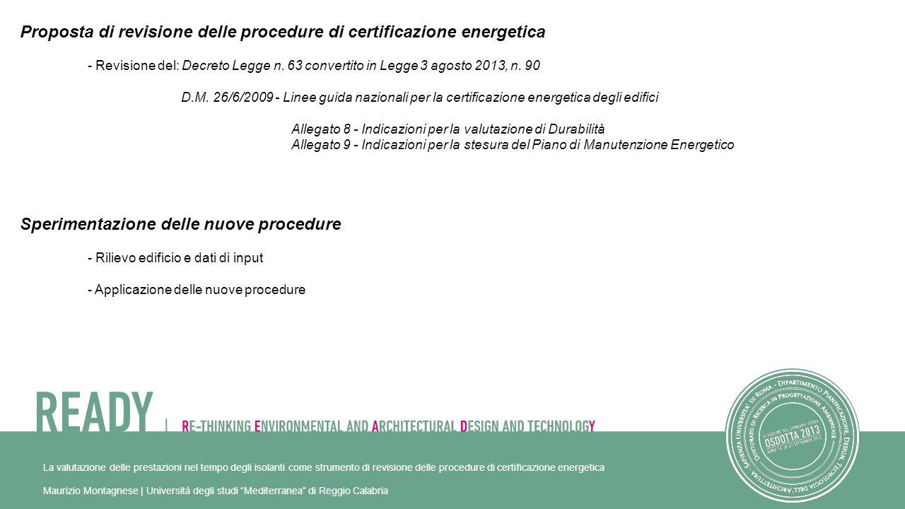 Proposta di revisione delle procedure di certificazione energetica - Revisione del: Decreto Legge n.