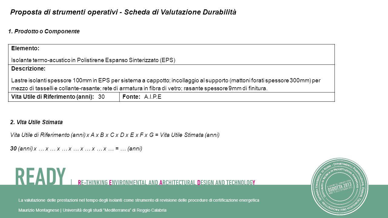 1. Prodotto o Componente Elemento: Isolante termo-acustico in Polistirene Espanso Sinterizzato (EPS) Descrizione: Lastre isolanti spessore 100mm in EP