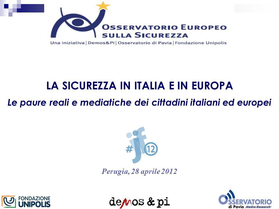 I nuovi colori dellItalia elettorale LA SICUREZZA IN ITALIA E IN EUROPA Le paure reali e mediatiche dei cittadini italiani ed europei Perugia, 28 apri