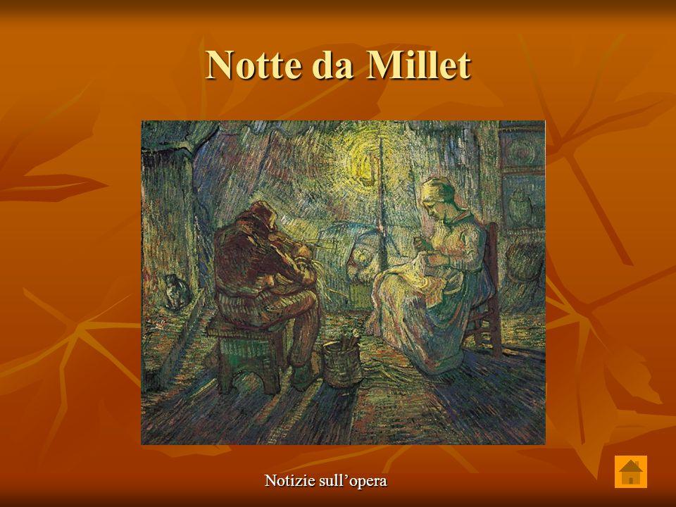 Notte da Millet Notizie sullopera