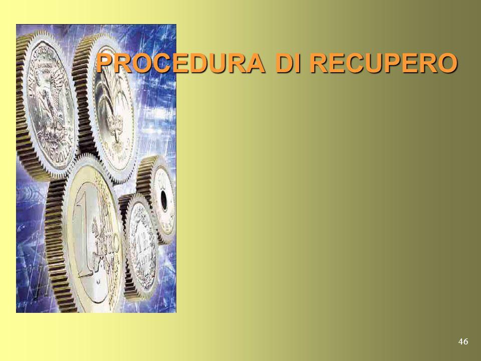 45 REGISTRO DEI CREDITI DA RECUPERARE E DELLE SUCCESSIVE VICENDE DEL CREDITO (Mod.3/SG) Con provvedimento del dirigente può essere diviso in volumi. A