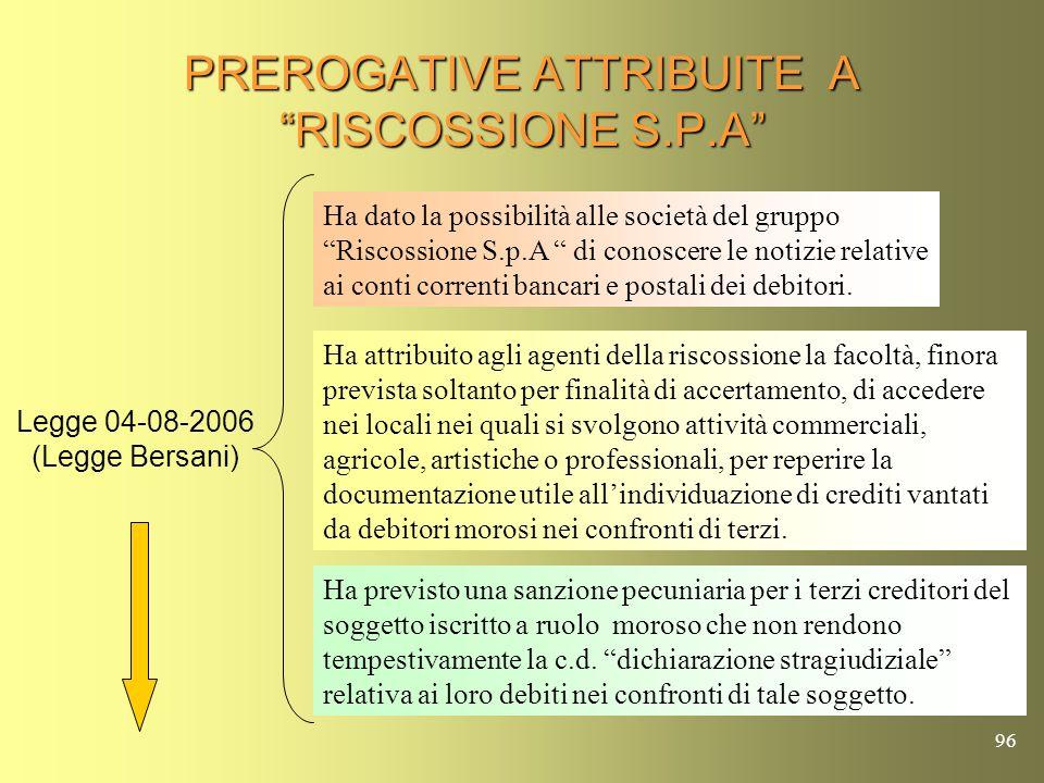 95 RIFORMA DELLA RISCOSSIONE TRIBUTARIA ( Art.3 D.L. 30-09-2005, n.203 ) Per i ruoli consegnati fino al 31 agosto 2005 alle società acquistate dalla R