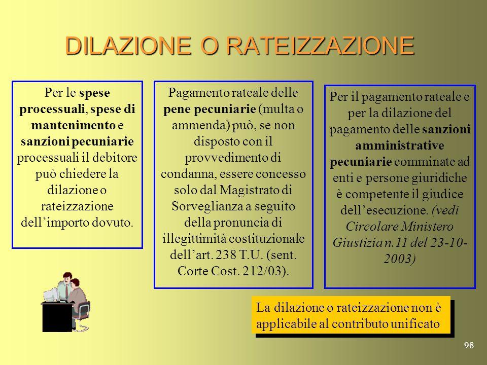 97 PREROGATIVE ATTRIBUITE A RISCOSSIONE S.P.A Legge 04-08-2006 (Legge Bersani) Ha stabilito, nel nuovo art.48 bis del D.P.R. 602/73, che le Pubbliche