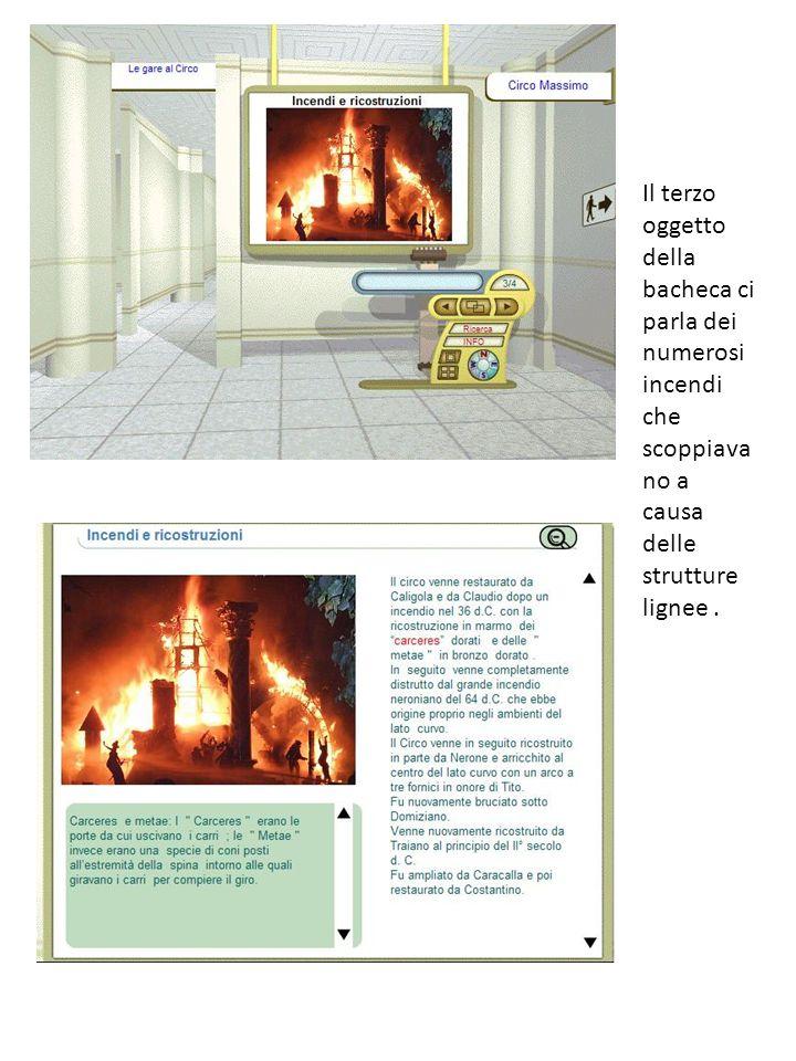 Il terzo oggetto della bacheca ci parla dei numerosi incendi che scoppiava no a causa delle strutture lignee.