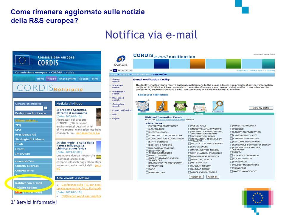 Notifica via e-mail 3/ Servizi informativi Come rimanere aggiornato sulle notizie della R&S europea