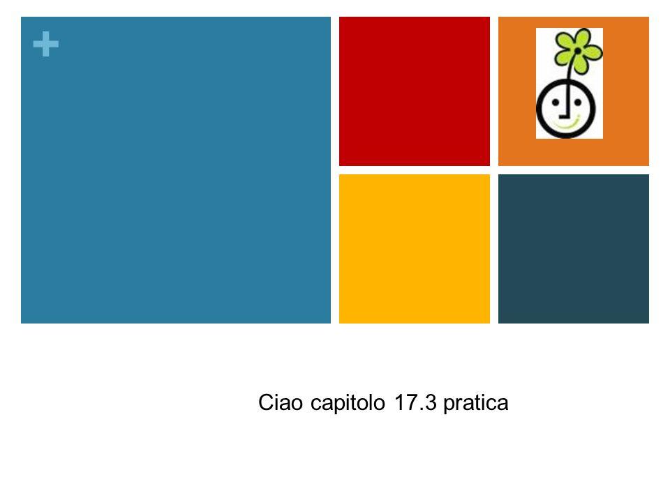 + Salute e ecologia Ciao capitolo 17.3 pratica