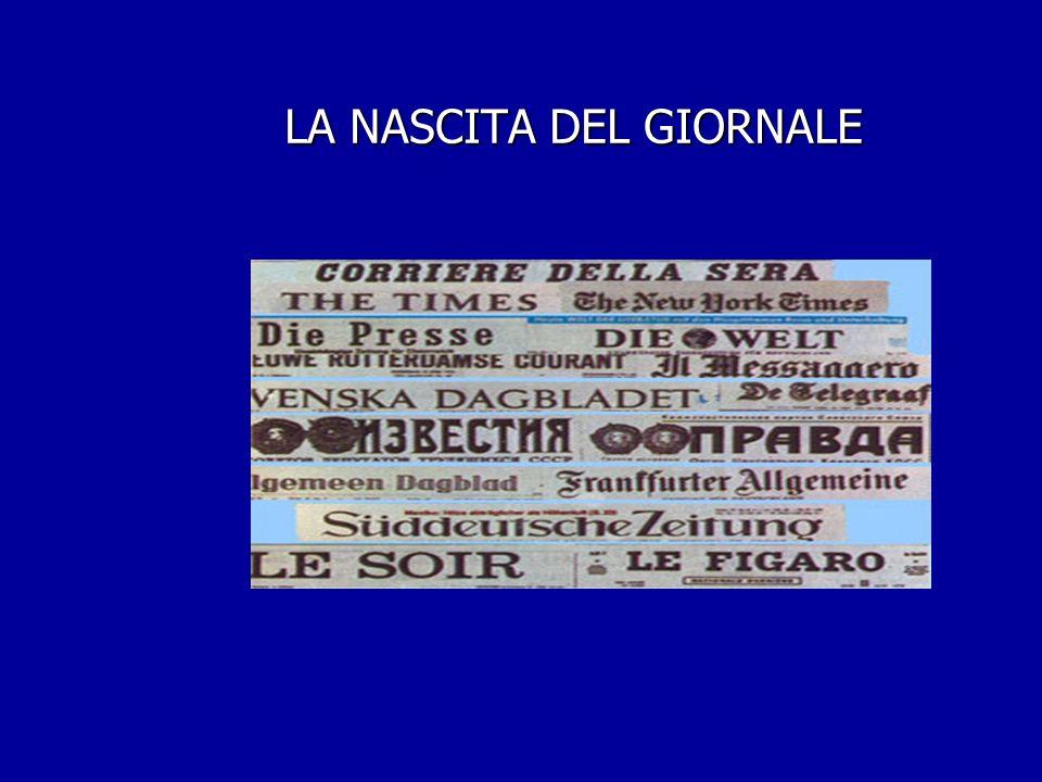 I primi e veri giornali ancora oggi esistenti in Italia sorgono intorno alla metà dell800 con la Nazione,Il Secolo,Il Corriere delle sera,La Gazzetta dello sport.
