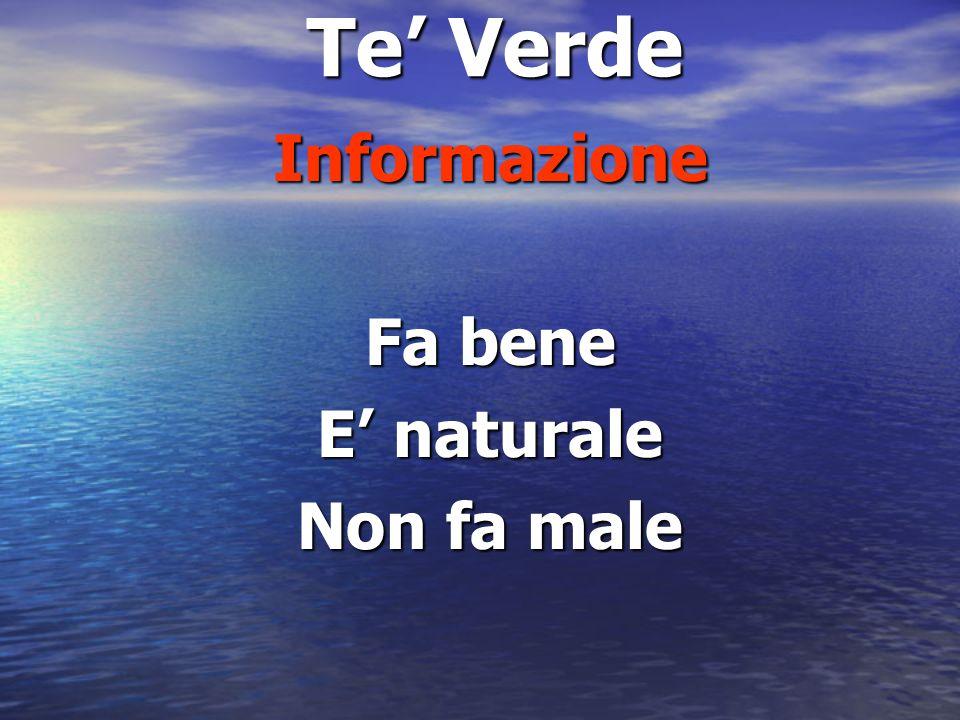 Te Verde Informazione Fa bene E naturale Non fa male