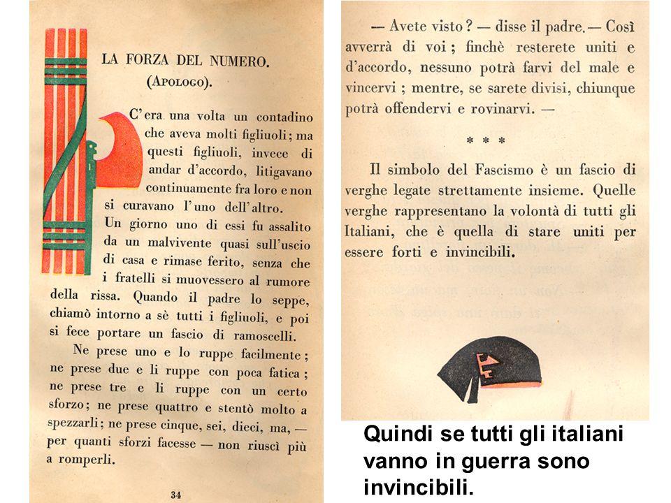 Quindi se tutti gli italiani vanno in guerra sono invincibili.