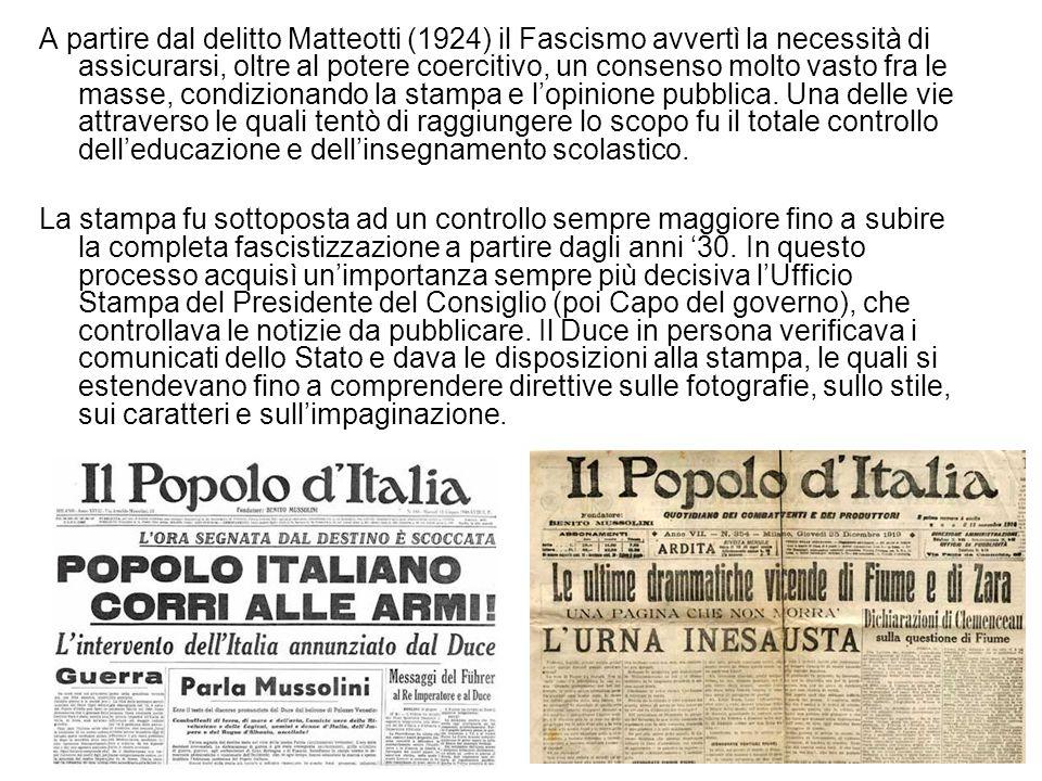 A partire dal delitto Matteotti (1924) il Fascismo avvertì la necessità di assicurarsi, oltre al potere coercitivo, un consenso molto vasto fra le mas
