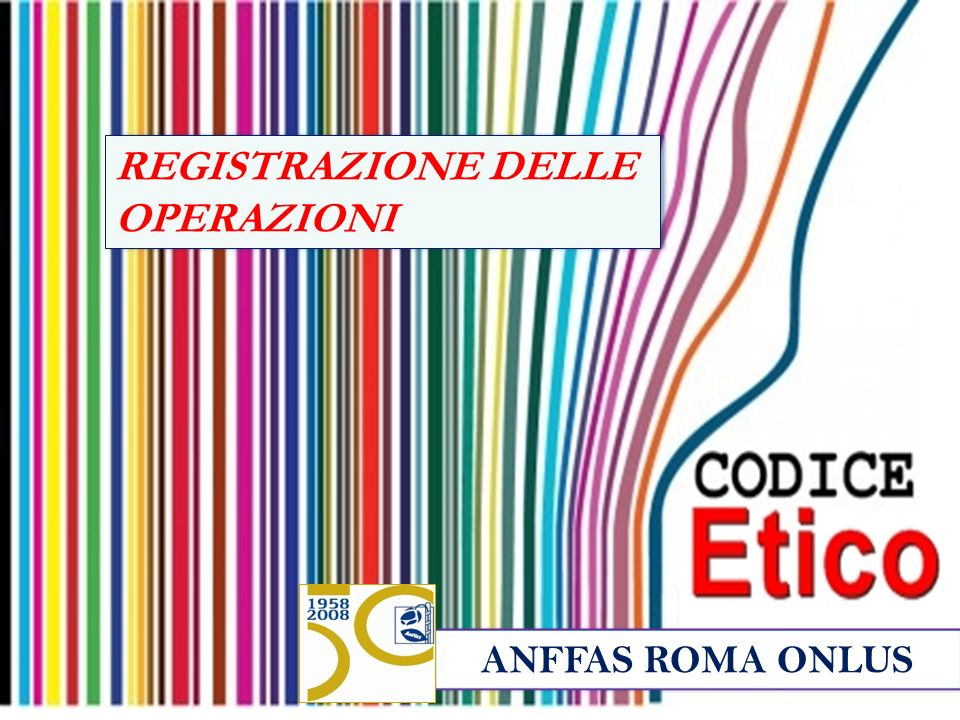 ANFFAS ROMA ONLUS REGISTRAZIONE DELLE OPERAZIONI