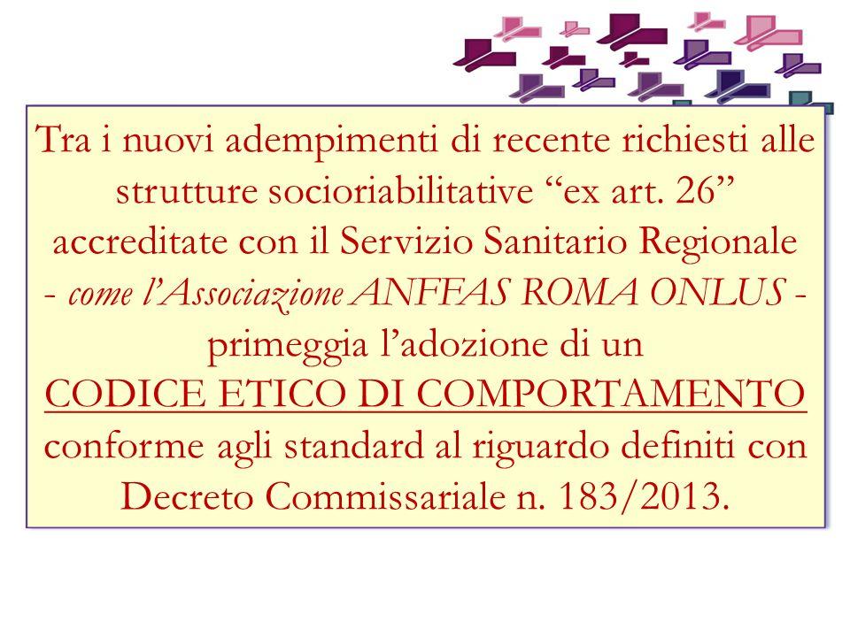 Tra i nuovi adempimenti di recente richiesti alle strutture socioriabilitative ex art.
