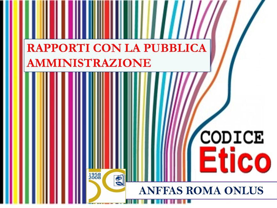 ANFFAS ROMA ONLUS RAPPORTI CON LA PUBBLICA AMMINISTRAZIONE
